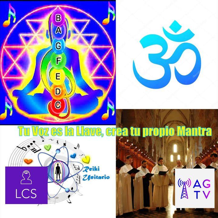 #120 Tu Voz es la Llave, crea tu propio Mantra