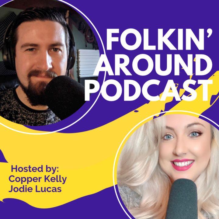 Folkin' Around Podcast