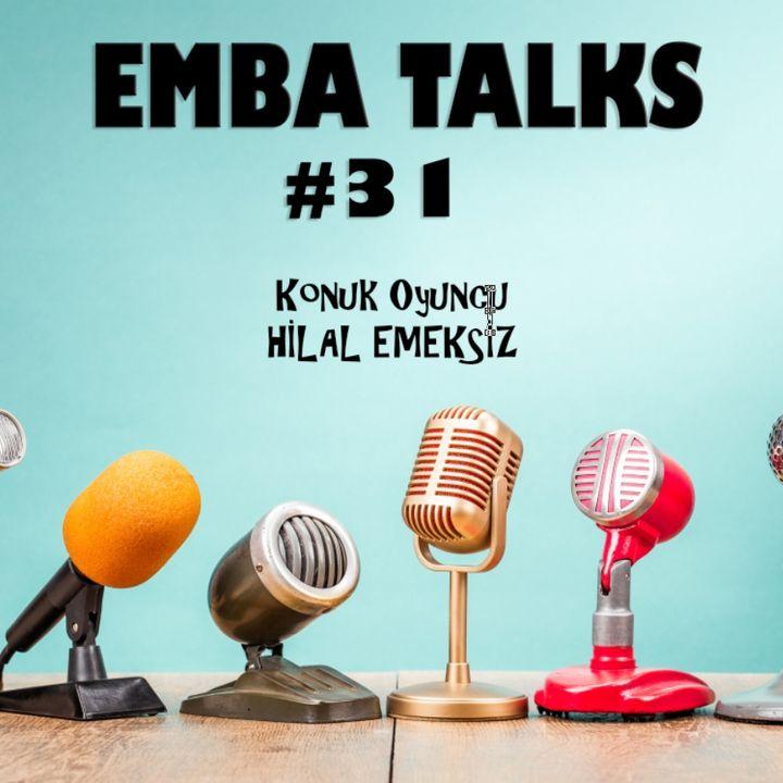 EMBA Talks #31 - Hilal Emeksiz