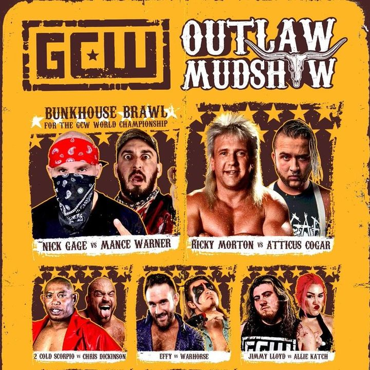Episode #74: GCW Outlaw Mudshow Review, WTF Is a DuDrop? Wrestling News, Results, Previews