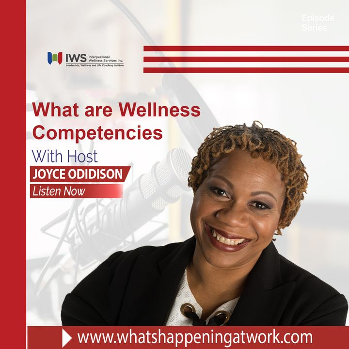 Episode 28 - What You Should Know About Wellness Competencies at Work