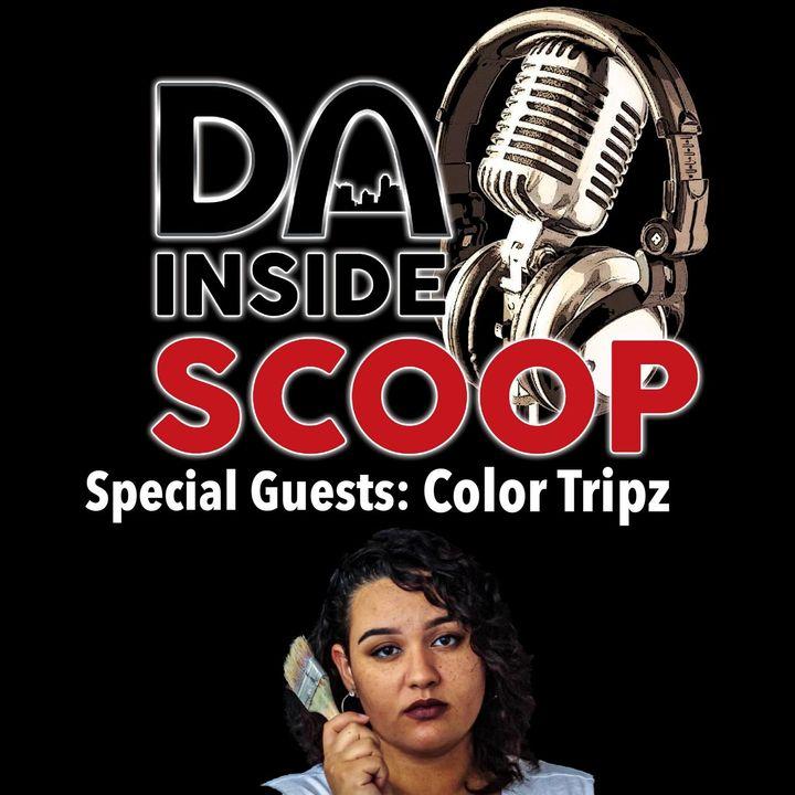 Da Inside Scoop ZOOM EDITION Special Guest Color Tripz