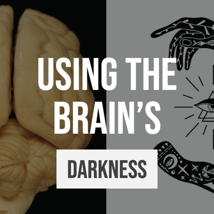Whence Came You? - 0480 - Using the Brain's Darkness