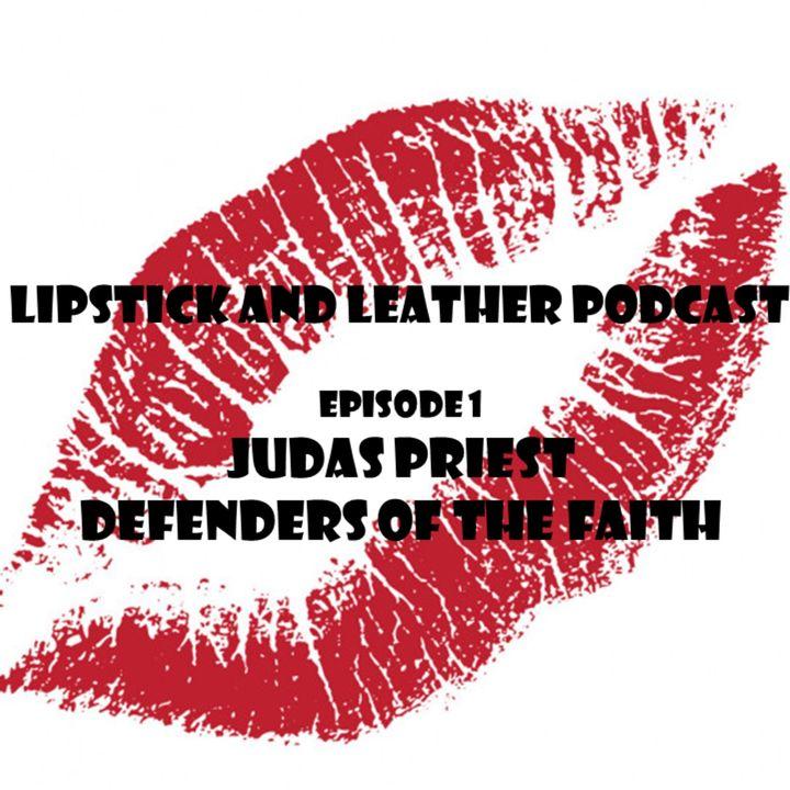 Episode 1: Judas Priest - Defenders of the Faith