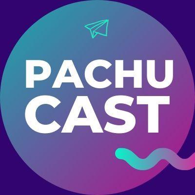 PachuCast: ¿Quién soy? Bienvenidxs! ✈️