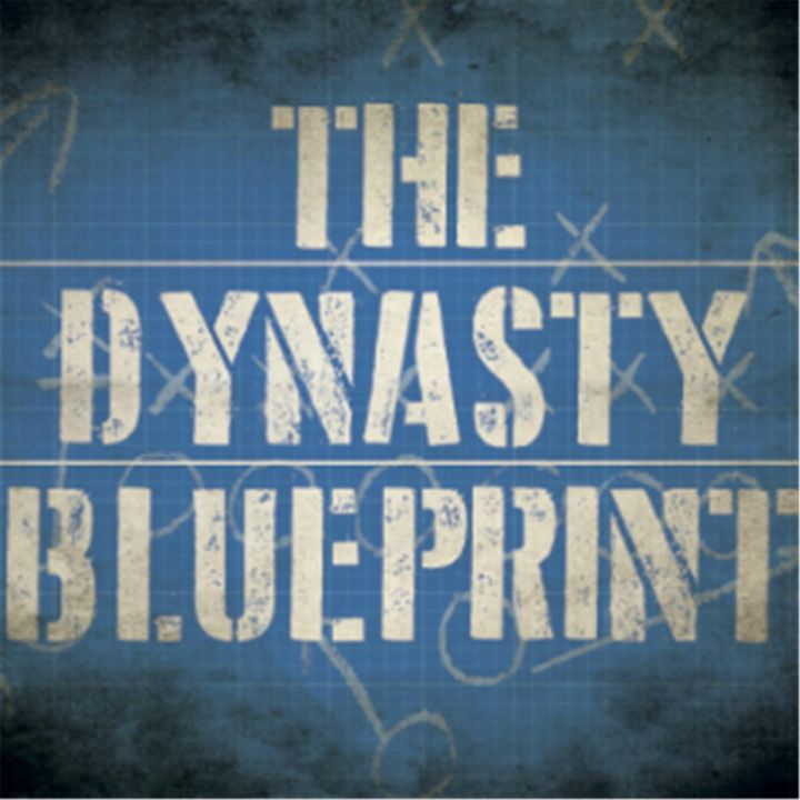 Dynasty Blueprint 222 -  Dynasty Team Building with George Kritikos, Part Two