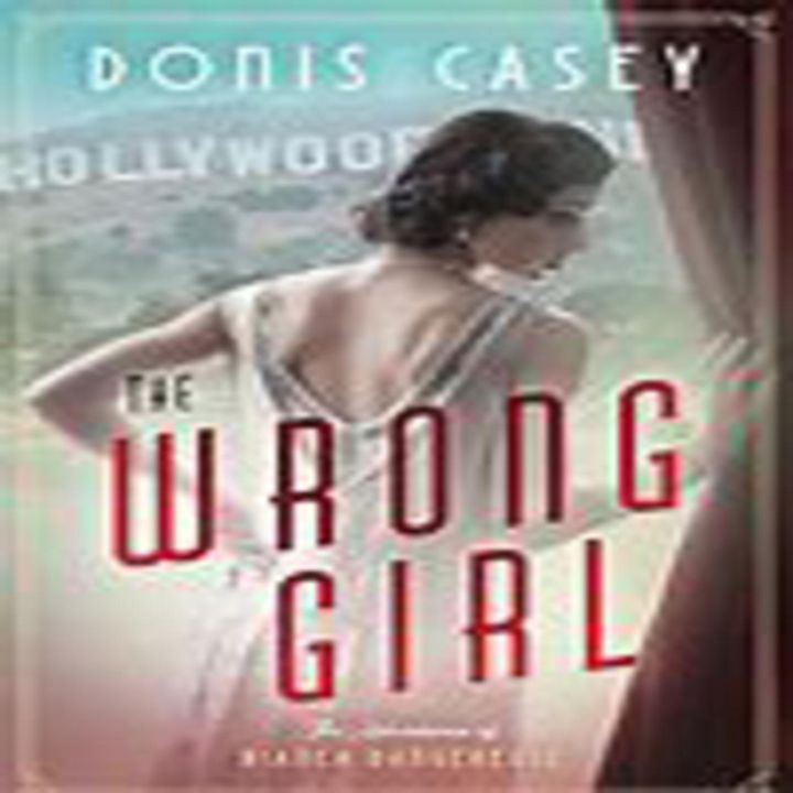 Donis Casey - THE WRONG GIRL