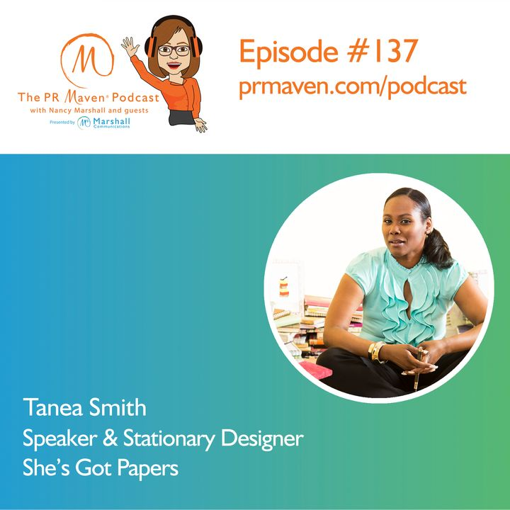 Episode 137: The benefits of journaling and writing letters, with Tanea Smith, inspirational speaker and stationery designer at She's Got Pa