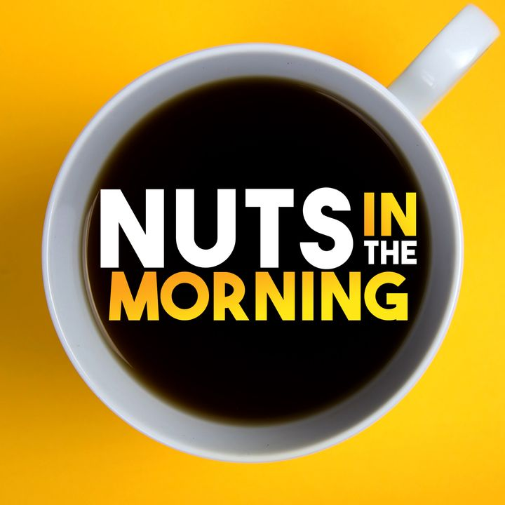 Nuts in the Morning