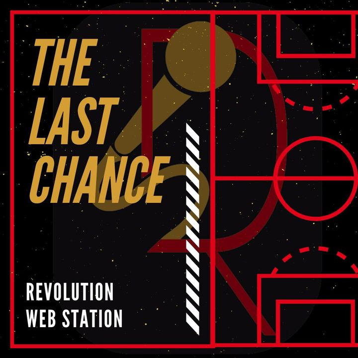 """#2 - """"THE LAST CHANCE"""""""