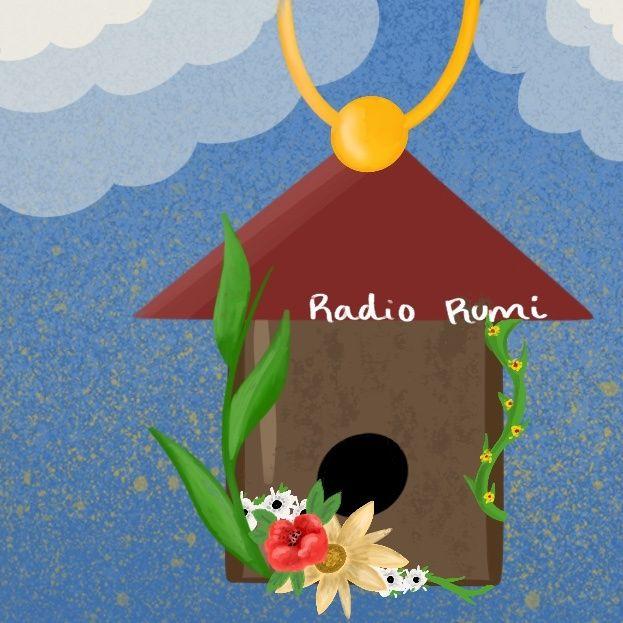 Radio Rumi Program 32: Be a Waterfall, Always Arriving!