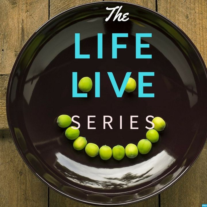 Life Live Series