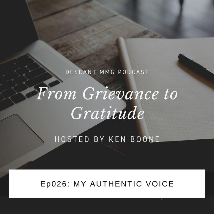 Ep026: My Authentic Voice