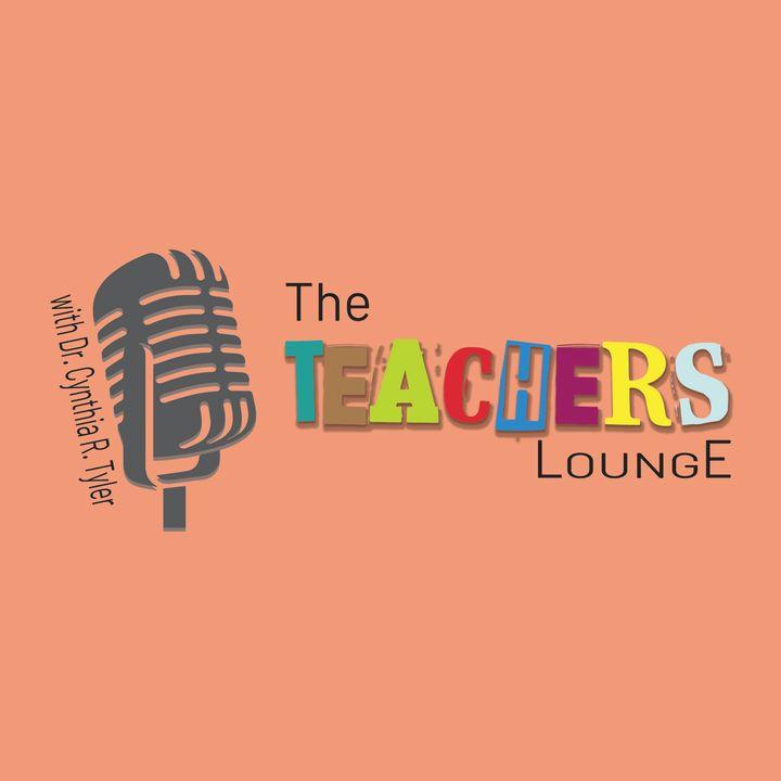 The Teacher's Lounge - Eps. 3 - Fresh Start to 2021