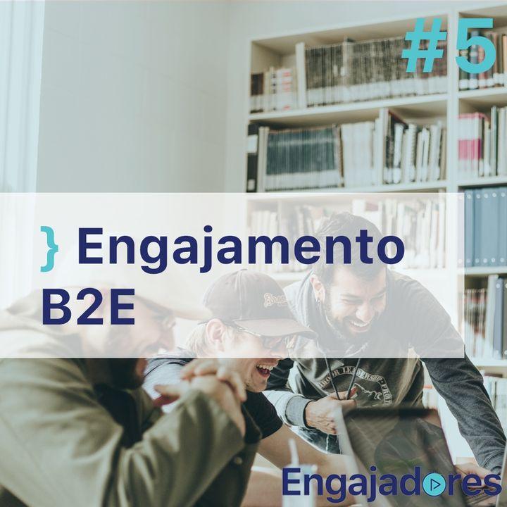 Engajadores #05 -  Como Melhorar o Engajamento de Colaboradores na Empresa