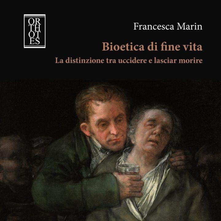 """Francesca Marin """"Bioetica di fine vita"""""""