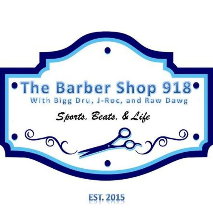 The Barber Shop 918 Episode 88
