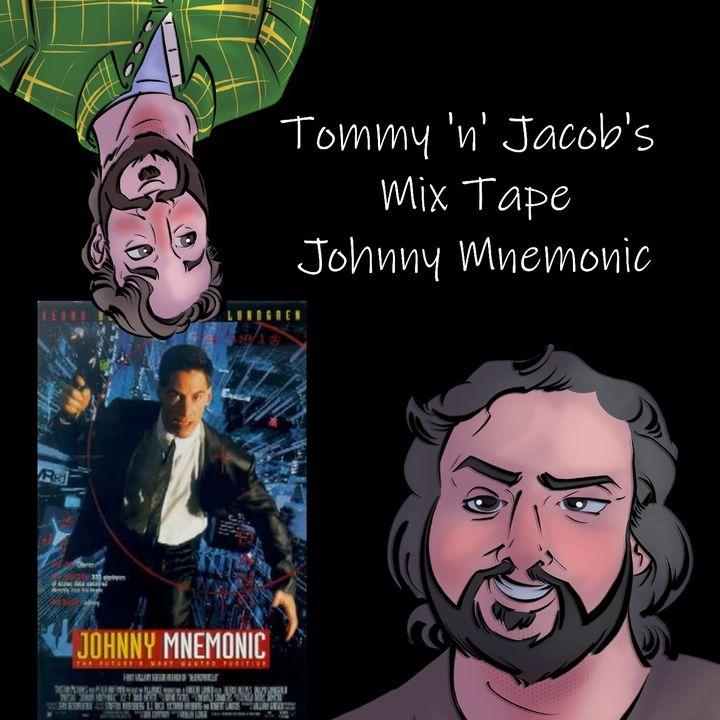 Ep 5 Side A: Johnny Mnemonic