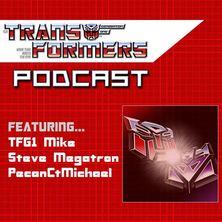 046 - The Transformers: The Movie 35th Anniversary!