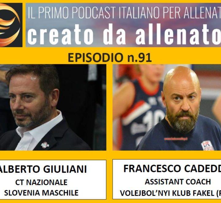 Episodio 91: Alberto Giuliani - Francesco Cadeddu