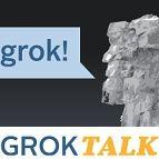 GrokTALK! 07-13-2013