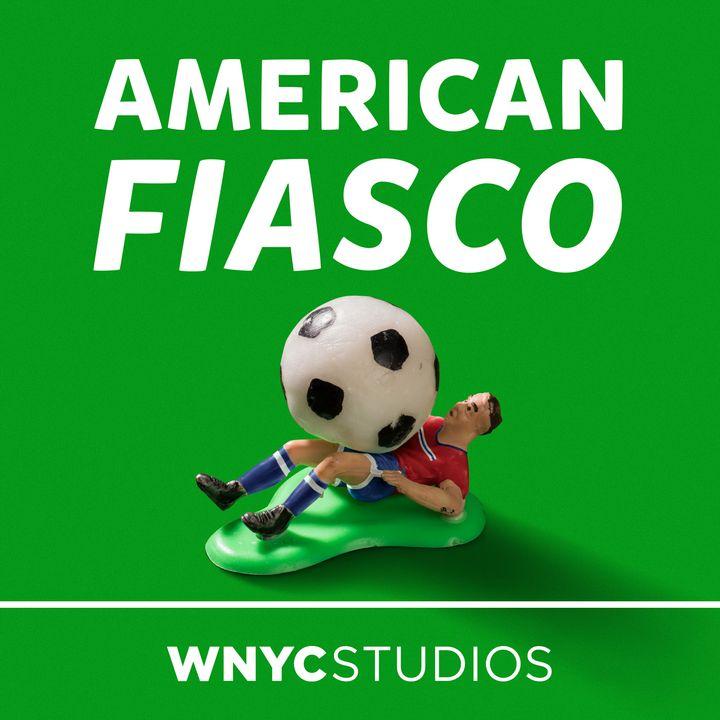 American Fiasco