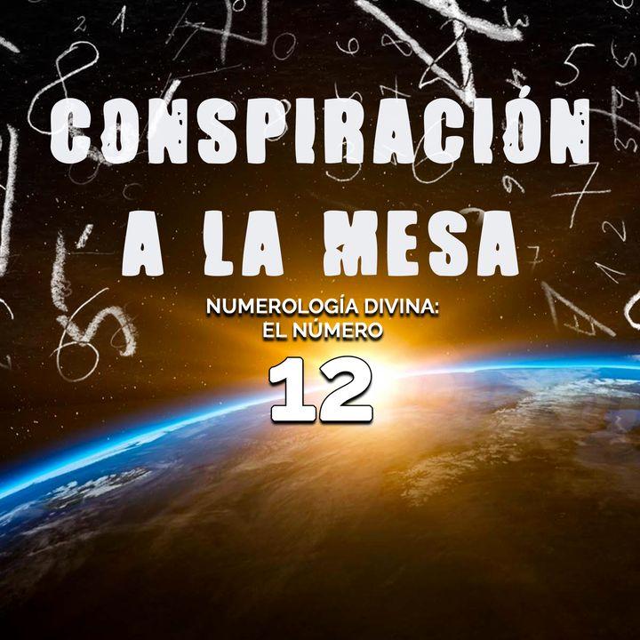 05: Numerología Divina - El número 12
