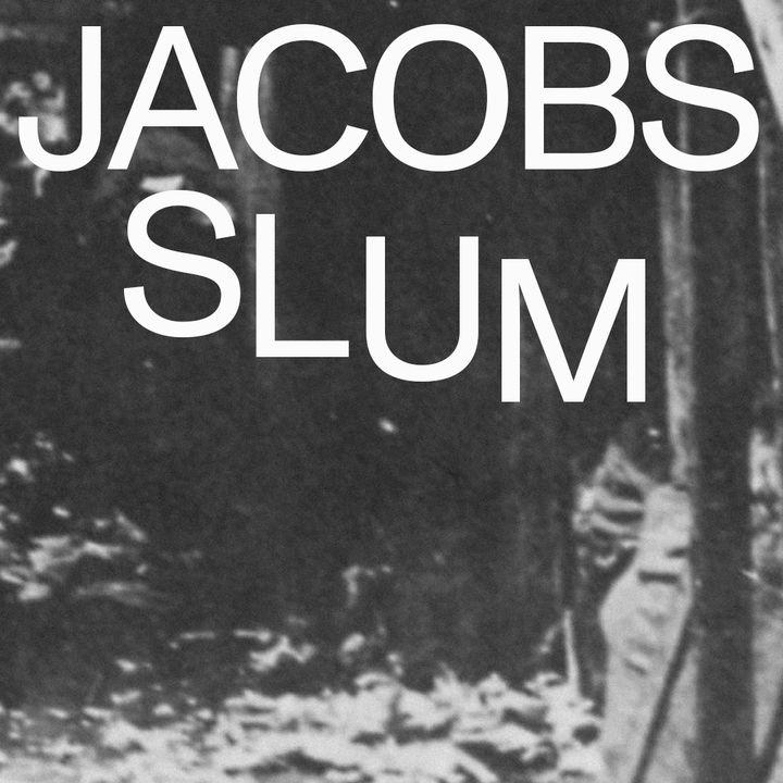 Jacobs Slum