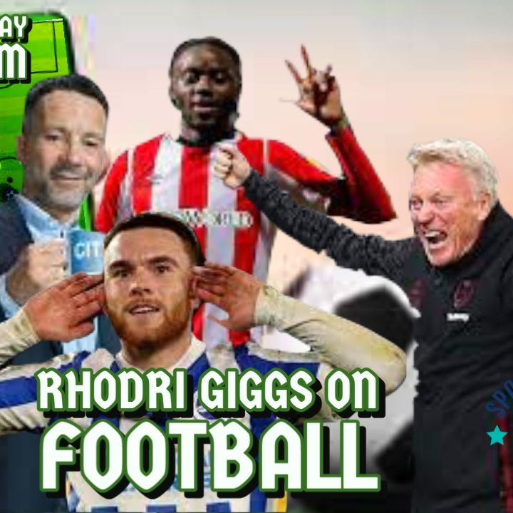 Rhodri Giggs on Football #4 | The Ups & Downs of Football | Carabao Cup Upsets | News Round Up