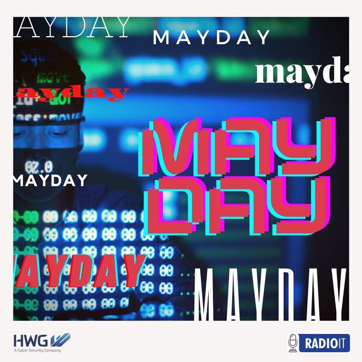 MAYDAY | Cybersecurity
