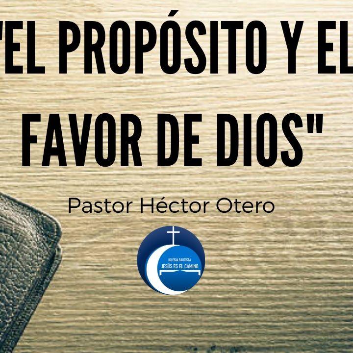 """""""El propósito y el favor de Dios"""""""