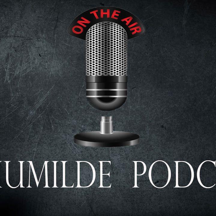 El Humilde Podcast - Las 10 cosas que Josue odia parte 1