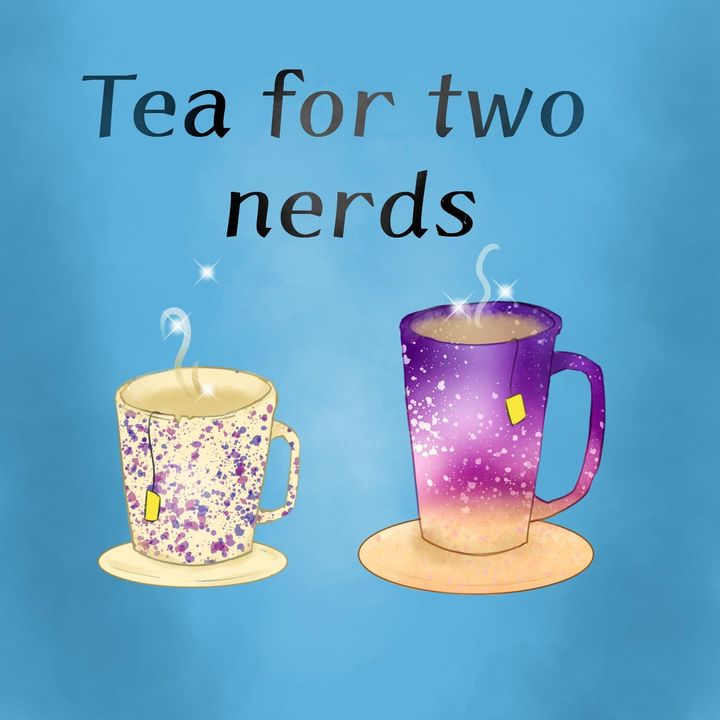Tea For Two Nerds