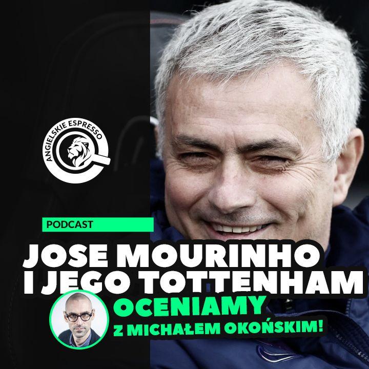 Jose Mourinho i jego Tottenham. Oceniamy z Michałem Okońskim!