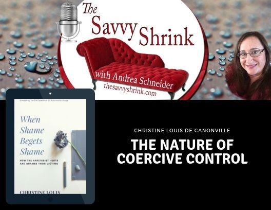 The Nature of Coercive Control with Christine Louis de Canonville