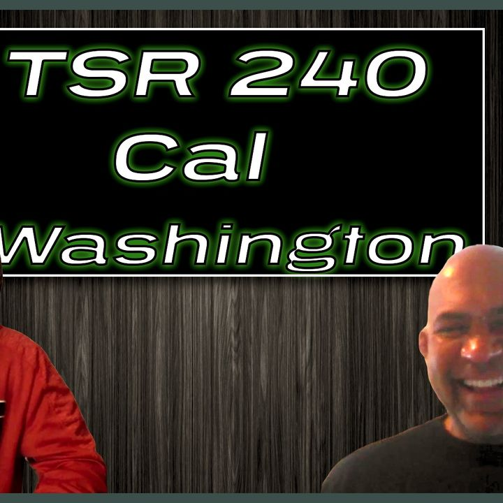 TSR 240: Getting $300M From The Queen   Cal Washington on The Corporate World, Smart Meters
