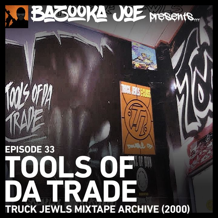 EP#33 Tools of da Trade (2000 Mixtape)