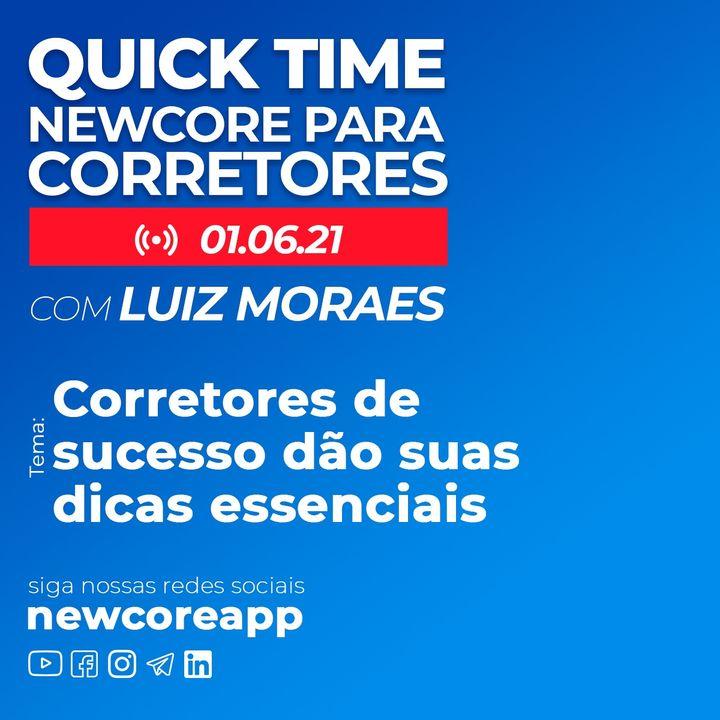 Quick Time - Corretores de sucesso passam dicas exclusivas