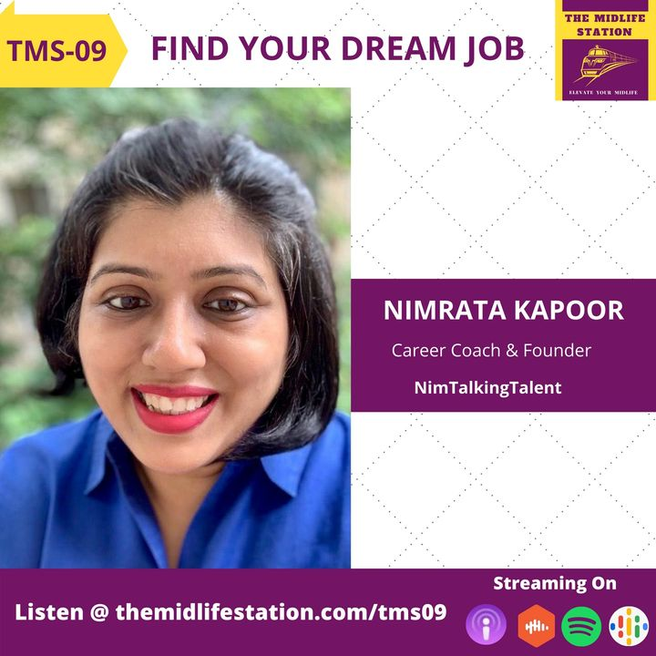 Finding your Dream Job with Nimrata Kapoor:TMS09