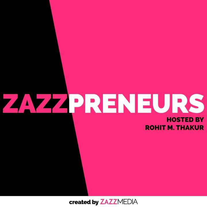 Zazzpreneurs - Success Stories