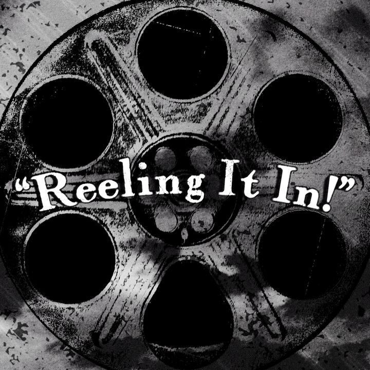 Reeling It In!