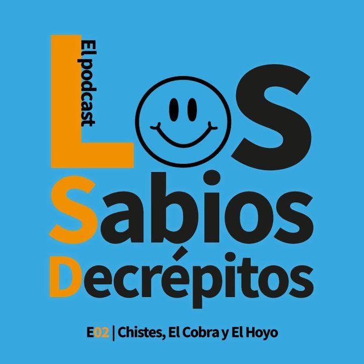 E02 | Chistes, El Cobra y El Hoyo