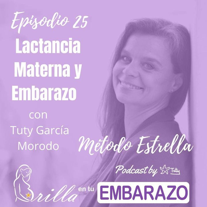 Ep. 25 - Lactancia materna y embarazo