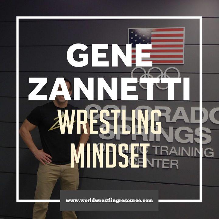 Gene Zannetti of Wrestling Mindset - WWR67