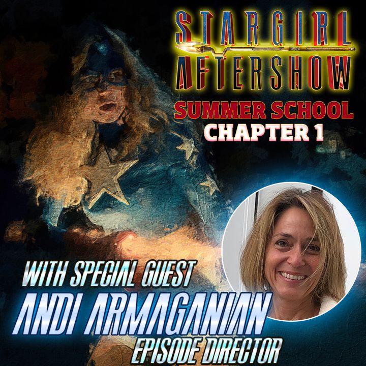STARGIRL 201 w/ Andi Armaganian