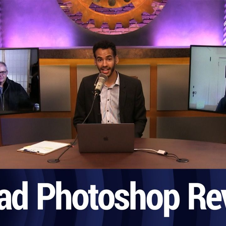 Adobe Photoshop for iPad Review | TWiT Bits
