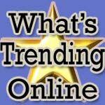 What's Trending Online 02-10-15