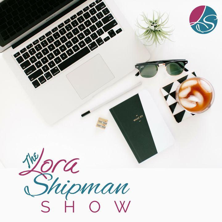 The Lora Shipman Show