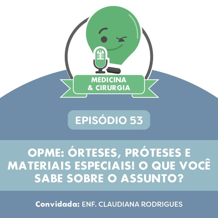 53 - OPME - órteses próteses e materiais especiais