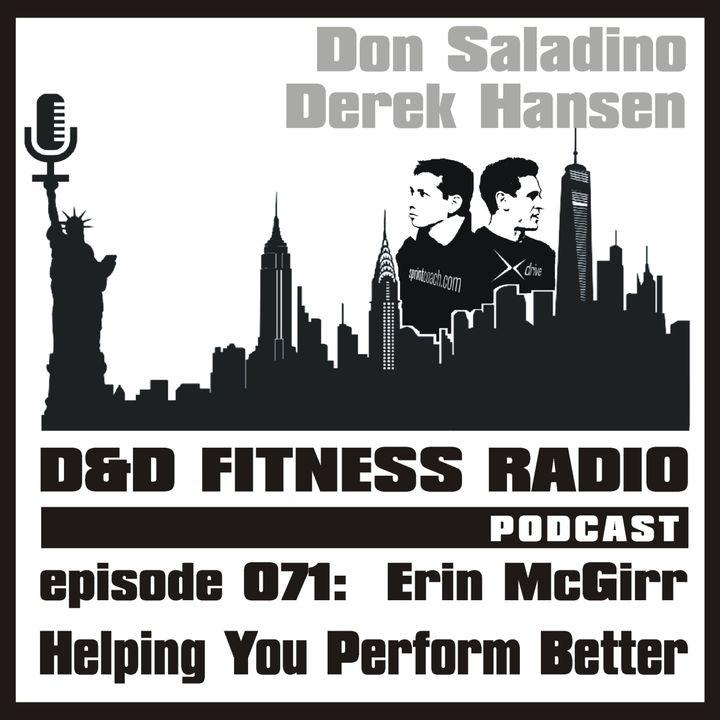 Episode 071 - Erin McGirr:  Helping You Perform Better